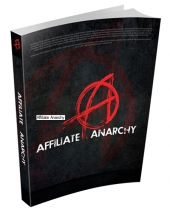 Affiliate Anarchy eBook with Personal Use Rights
