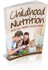 Childhood Nutrition eBook with private label rights