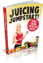Juicing Jumpstart eBook with Master Resell Rights