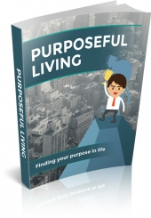 Purposeful Living eBook with Master Resell Rights