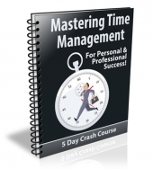 Mastering Time Management eBook with Private Label Rights