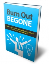 Burn Out Begone eBook with private label rights