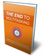 The End to Multi-tasking eBook with Private Label Rights