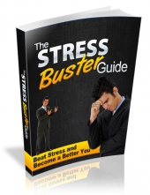 The Stress Buster Guide eBook with Master Resell Rights