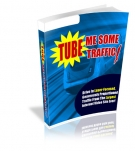 Tube Me Some Traffic! eBook with Private Label Rights