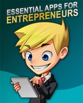 Essential Apps For Entrepreneurs eBook with Master Resell Rights