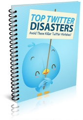 Top Twitter Disasters eBook with Master Resell Rights