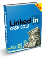 LinkedIn Cash Cow eBook with Resell Rights