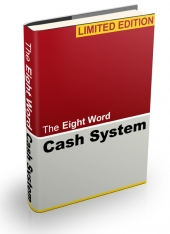 Eight Word Cash System eBook with Resell Rights