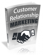 Customer Relationship Marketing eBook with Resell Rights