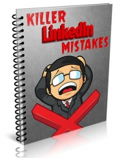 Killer LinkedIn Mistakes eBook with Master Resell Rights