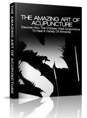 The Amazing Art Of Acupuncture eBook with private label rights