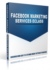 Facebook Marketing Services eClass Video with Private Label Rights