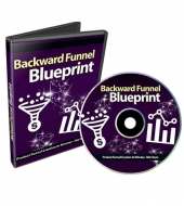 Backward Funnel Blueprint Video with private label rights