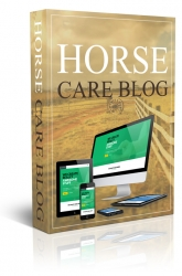 Horse Care Blog Wordpress TurnKey for Personal Use (Gold membership) with private label rights