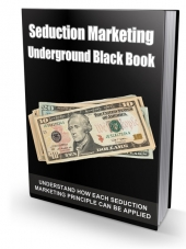 Seduction Marketing Underground Black Book eBook with Master Resell Rights/Giveaway Rights