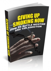 Giving Up Smoking Now eBook with Master Resell Rights