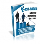 Fast-Paced Internet Marketing Success eBook with Resell Rights