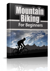 Mountain Biking for Beginners eBook with Private Label Rights