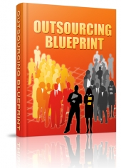 Outsourcing Blueprint eBook with Resell Rights