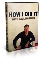 How I Did It With Saul Maraney Video with Private Label Rights