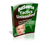 OutSource Tactics Unleashed eBook with Resell Rights