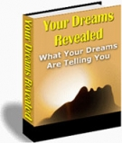 Your Dreams Revealed eBook with Resell Rights