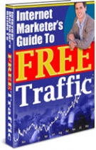 Internet Marketer's Guide To FREE Traffic eBook with Private Label Rights