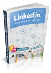 Linkedin Marketing Excellence eBook with Linkedin Marketing Excellence