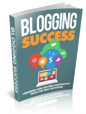 Blogging Success eBook with Master Resell Rights/Giveaway Rights