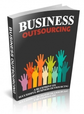Business Outsourcing eBook with Master Resell Rights/Giveaway Rights
