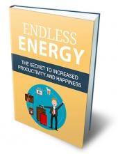 Endless Energy eBook with Master Resell Rights/Giveaway Rights