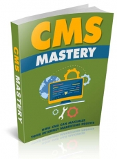 CMS Mastery eBook with Master Resell Rights/Giveaway Rights