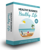 Healthy Business, Healthy Life - OTO Upgrade Video with Master Resell Rights
