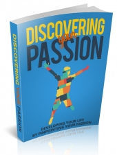 Discovering Your Passion eBook with Master Resell Rights/Giveaway Rights