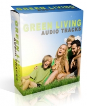 Green Living Audio Tracks Audio with private label rights