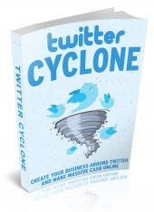 Twitter Cyclone eBook with Master Resell Rights/Giveaway