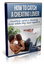 How To Catch A Cheating Lover Video with Master Resell Rights