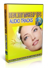 Healthy Makeup Tips Audio Tracks Audio with Private Label Rights