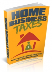 Home Business Taxes eBook with Master Resell Rights/Giveaway
