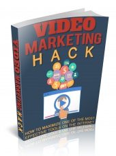Video Marketing Hack eBook with Master Resell Rights/Giveaway