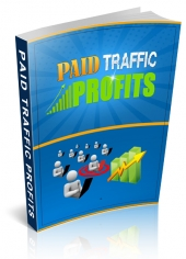 Paid Traffic Profits eBook with Private Label Rights
