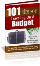 101 Tips For Traveling On A Budget! eBook with Resell Rights