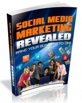 Social Media Marketing Revealed eBook with Resell Rights/Giveaway Rights