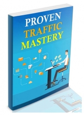 Proven Traffic Mastery eBook with Master Resell Rights