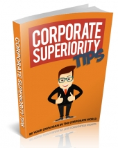 Corporate Superiority Tips eBook with Master Resell Rights/Giveaway