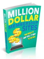 Million Dollar Membership Sites eBook with Master Resell Rights