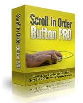 Scroll In Order Button Pro Software with Master Resell Rights