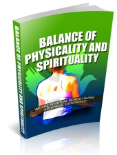Balance Of Physicality And Spirituality eBook with private label rights