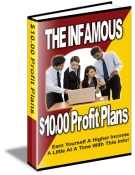 The Infamous $10.00 Profit Plans eBook with Master Resale Rights